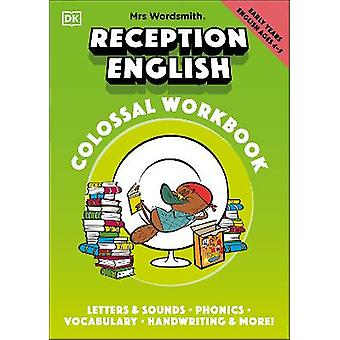Mrs Wordsmith Reception English Colossal Workbook Ages 4-5 (Early Years)