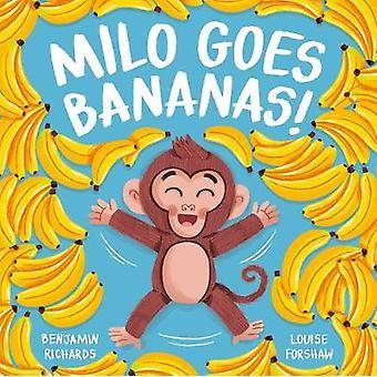 Milo Goes Bananas