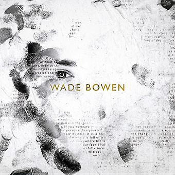 Wade Bowen - Wade Bowen [CD] USA import