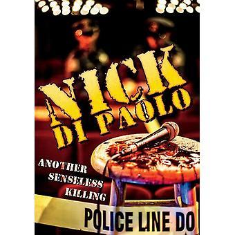 Di Paolo, Nick - Di Paolo Nick-Another Senseless Killi [DVD] USA import