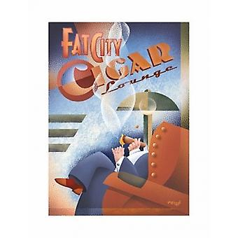 Fat City Cigar Lounge Poster Print by Michael Kungl (24 x 33)