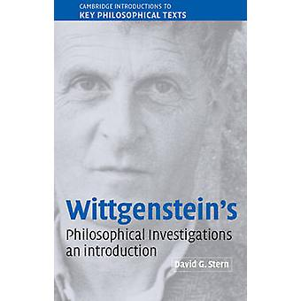 Wittgensteins Philosophical Investigations  An Introduction by David G Stern