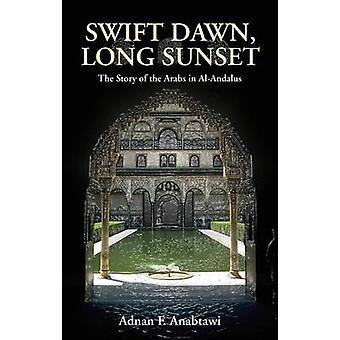 Dawn SWIFT - longue Sunset - l'histoire des arabes en Al-Andalus par Adn