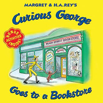 Curious George Goes to a Bookstore by H. A. Rey - 9780544932043 Book