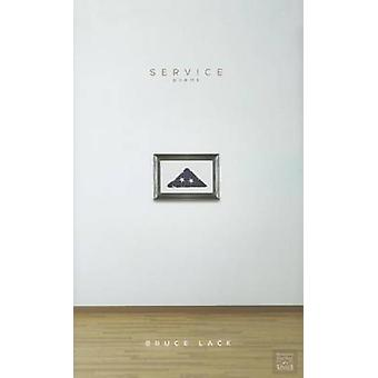 Service - Poems by Bruce Lack - Robert A Fink - 9780896729209 Book