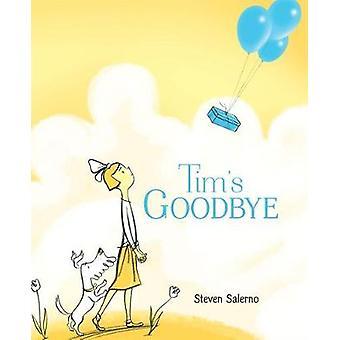 Tim's Goodbye av Steven Salerno - 9780374306472 bok