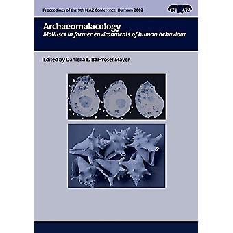 Archaeomalacology - blötdjur i tidigare miljöer av mänskligt beteende