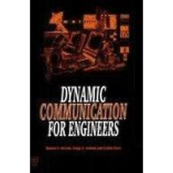 Dynamic Communication for Engineers by Richard H. McCuen - 9780872628