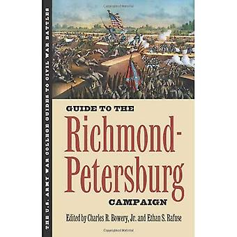Guide pour la campagne de Richmond-Petersburg (US Army War College Guide de batailles de la guerre civile)