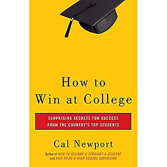 How to Win in College: eenvoudige regels voor het succes van sterren studenten
