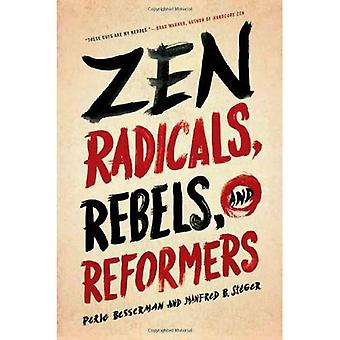 Zen radikaler, rebeller och reformatorerna