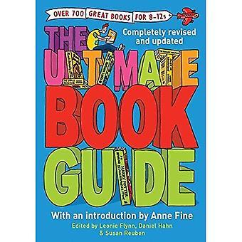 Den ultimata bok guiden: Över 600 fantastiska böcker för 8-12s