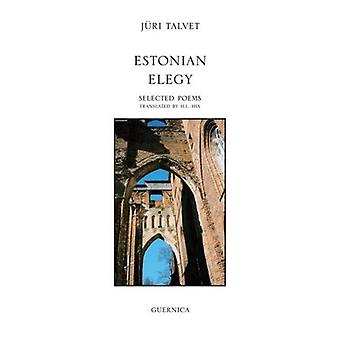 Estone Elegy (essenziale poeti (Guernica))