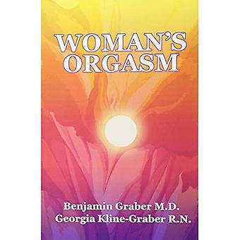 Woman's Orgasm: A Guide to Sexual Satisfaction
