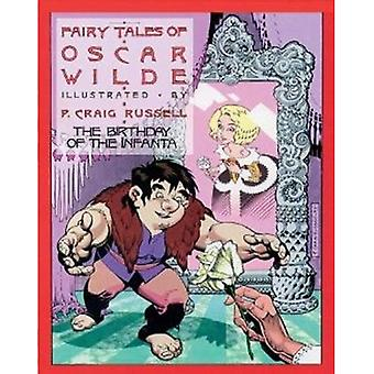 Fairy Tales of Oscar Wilde Vol.3, The: The Birthday of the Infanta