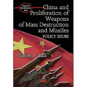 China und Verbreitung von Massenvernichtungswaffen und Raketen: Grundsatzfragen