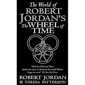 Le monde de la roue du temps de Robert Jordan