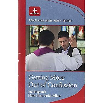 Getting More Out of Confession
