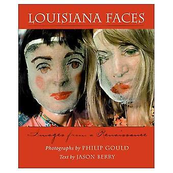 Louisiana gezichten: Beelden van een Renaissance