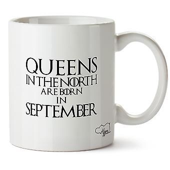 Reines de la Hippowarehouse dans le Nord sont nés en septembre imprimé Mug en céramique tasse 10oz