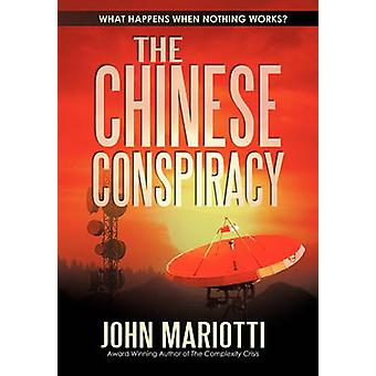 The Chinese Conspiracy by Mariotti & John