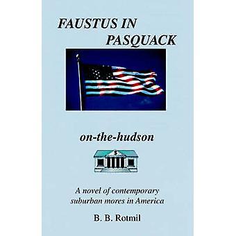 Faustus in Pasquack von Rotmil & B.b.