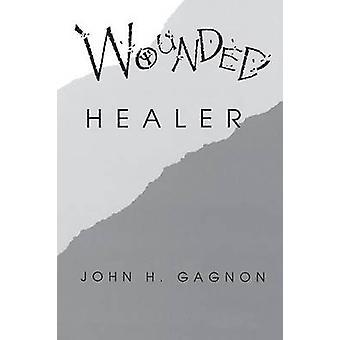 Guaritore ferito da Gagnon & John