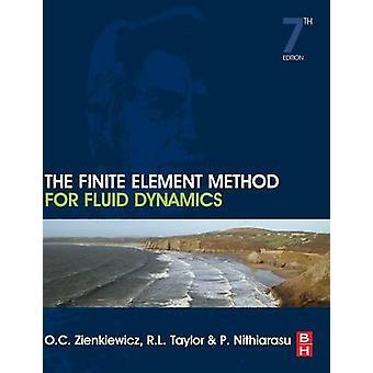 The Finite Element Method for Fluid Dynamics by Zienkiewicz & O. C.