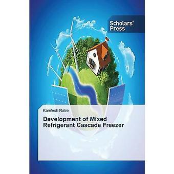 Development of Mixed Refrigerant Cascade Freezer by Ratre Kamlesh