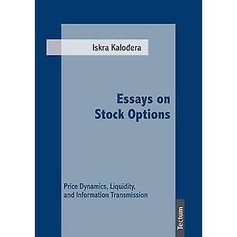 Essays on Stock Options by Kalodera & Iskra