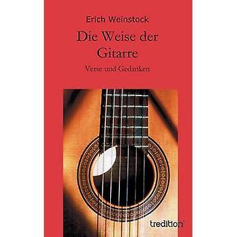 Weise der Gitarre von Weinstock & Erich sterben