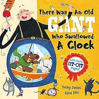 Il y avait un vieux géant qui a avalé une horloge par Becky Davies - 978184