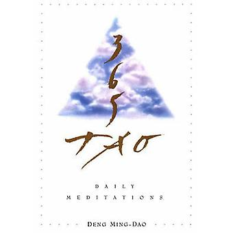 365 Tao - Daily Meditations by Deng Ming-Dao - 9780062502230 Book