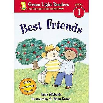 Best Friends by Anna Michaels - G Brian Karas - 9780152051334 Book