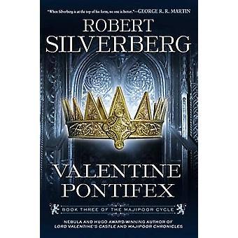 Valentine Pontifex by Robert Silverberg - 9780451464910 Book