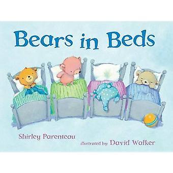 Bears in Beds by Shirley Parenteau - David Walker - 9780763653385 Book