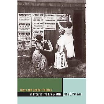 Classe et politique de genre dans l'ère progressive Seattle-9780874177367