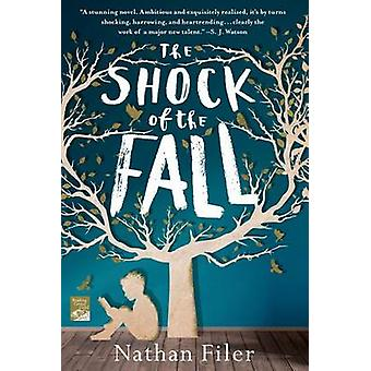 The Shock of the Fall by Nathan Filer - 9781250028136 Book