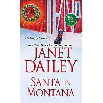 Santa in Montana by Janet Dailey - 9781420146240 Book