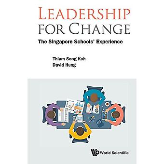 Leadership For Change - The Singapore Schools' Experience - 9789813236