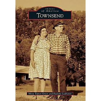 Townsend by Missy Tipton Green - Paulette Ledbetter - 9781467112116 B