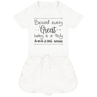 Behind Every Great Baby Is A Truly Amazing Mum Baby Playsuit