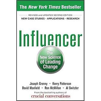 Influencer The New Science of Leading Change Second Editio by Joseph Grenny