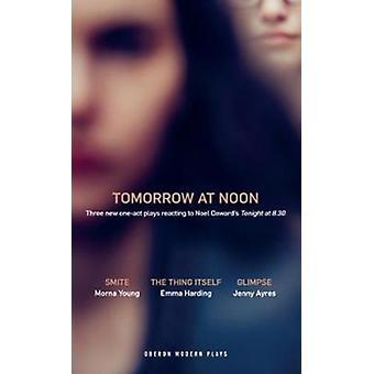 Tomorrow at Noon by Jenny Ayres