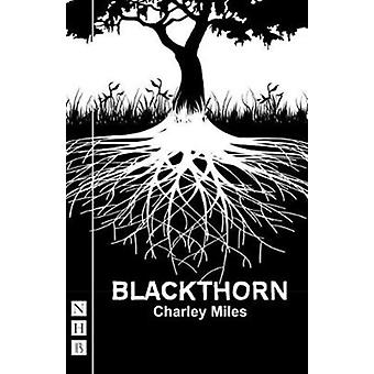Blackthorn by Charley Miles