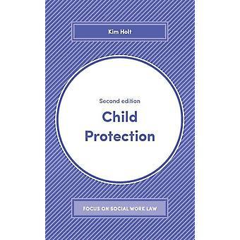 Bescherming van het kind door Kim Holt