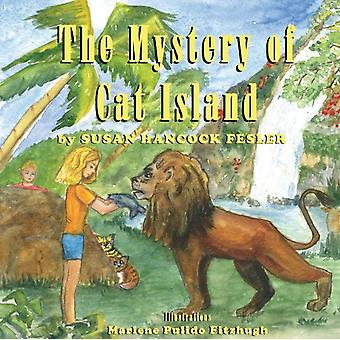 The Mystery of Cat Island by Susan Hancock Fesler & Illustrated by Marlene Pulido Fitzhugh