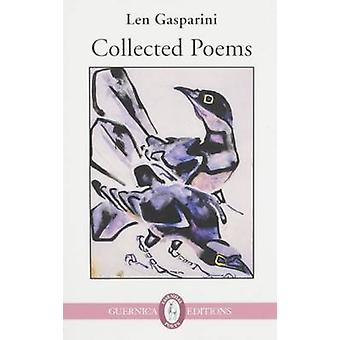 Collected Poems by Len Gasparini