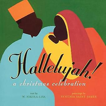 Hallelujah A Christmas Celebration by NikolaLisa & W.