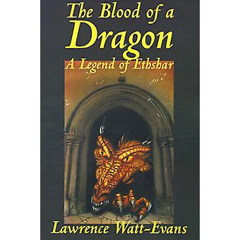 The Blood of a Dragon by WattEvans & Lawrence